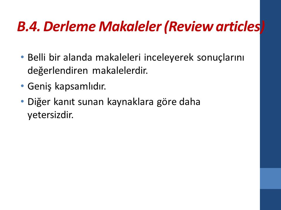 B.4. Derleme Makaleler (Review articles)
