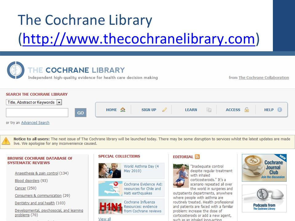 The Cochrane Library (http://www.thecochranelibrary.com)