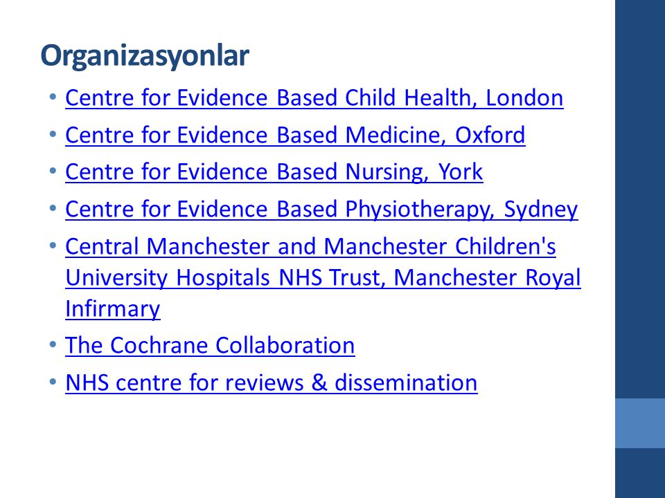 Organizasyonlar Centre for Evidence Based Child Health, London