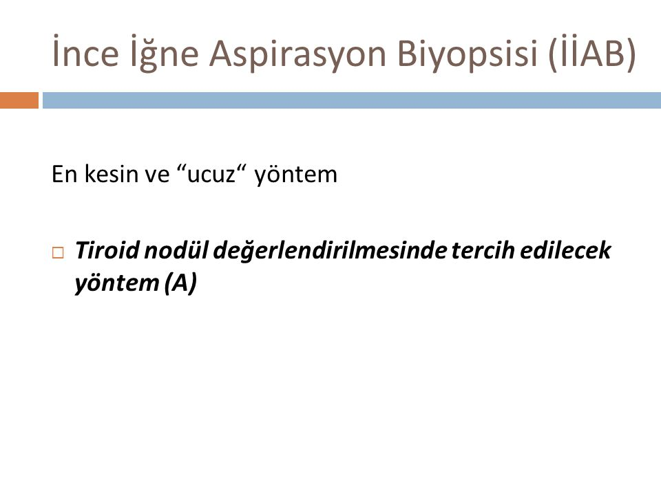 İnce İğne Aspirasyon Biyopsisi (İİAB)