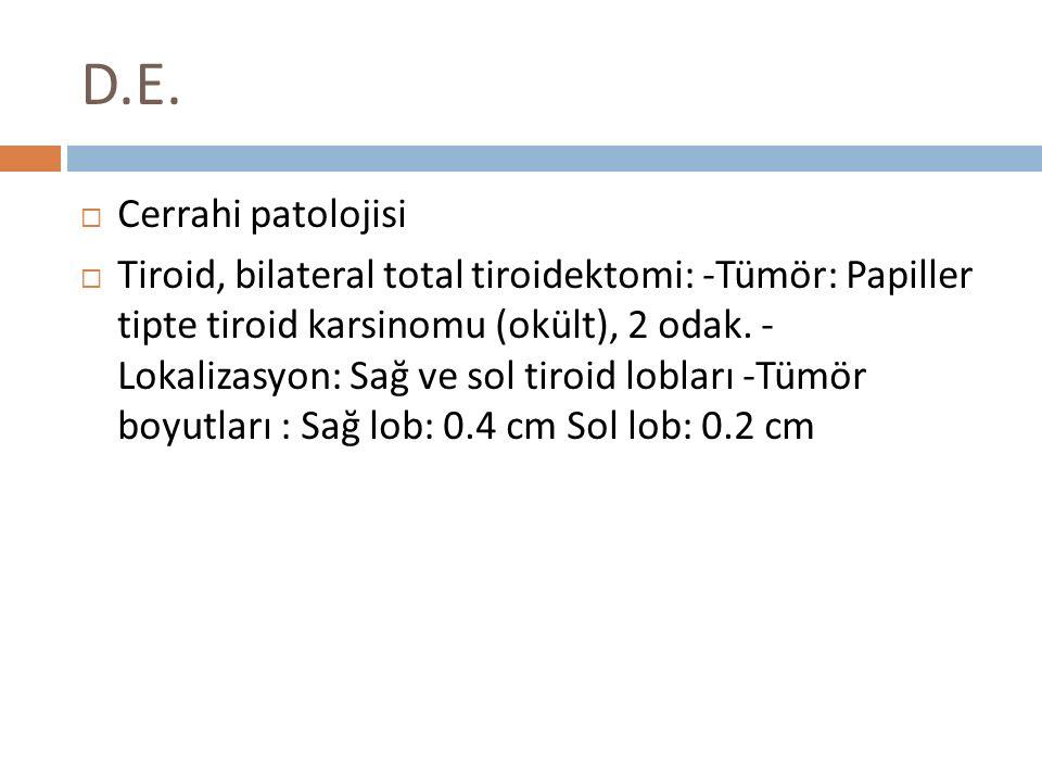 D.E. Cerrahi patolojisi.