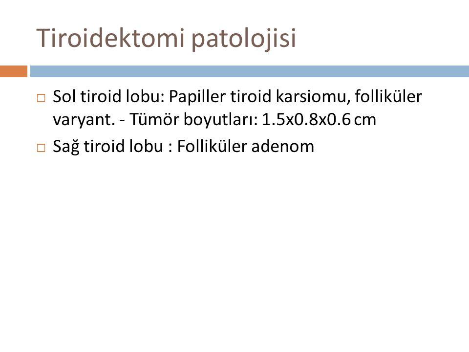 Tiroidektomi patolojisi