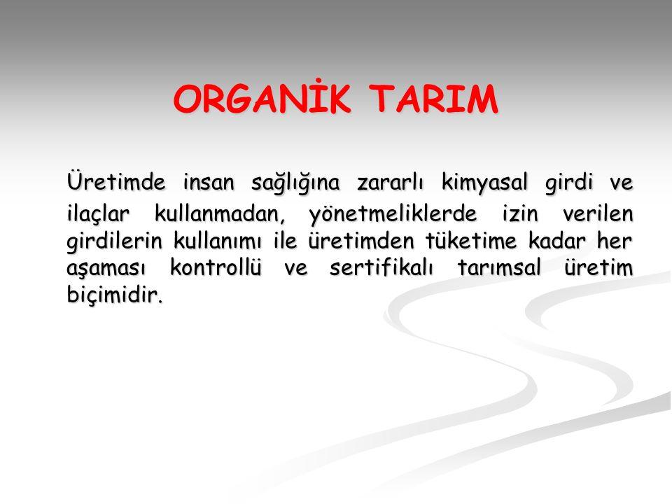 ORGANİK TARIM