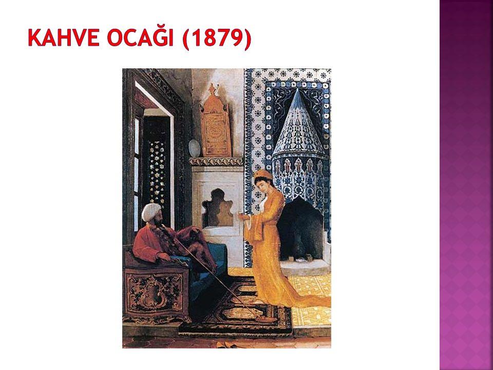 KAHVE OCAĞI (1879)