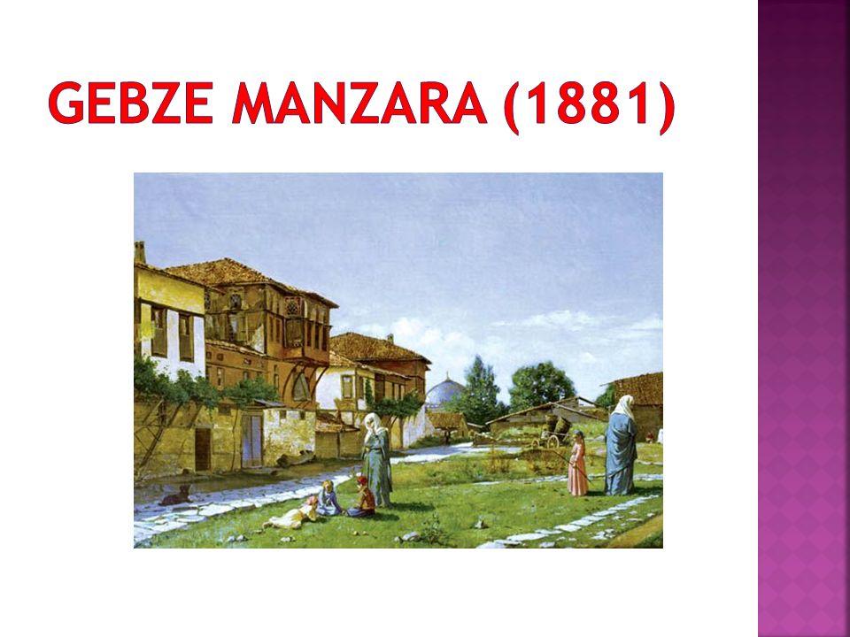 GEBZE MANZARA (1881)