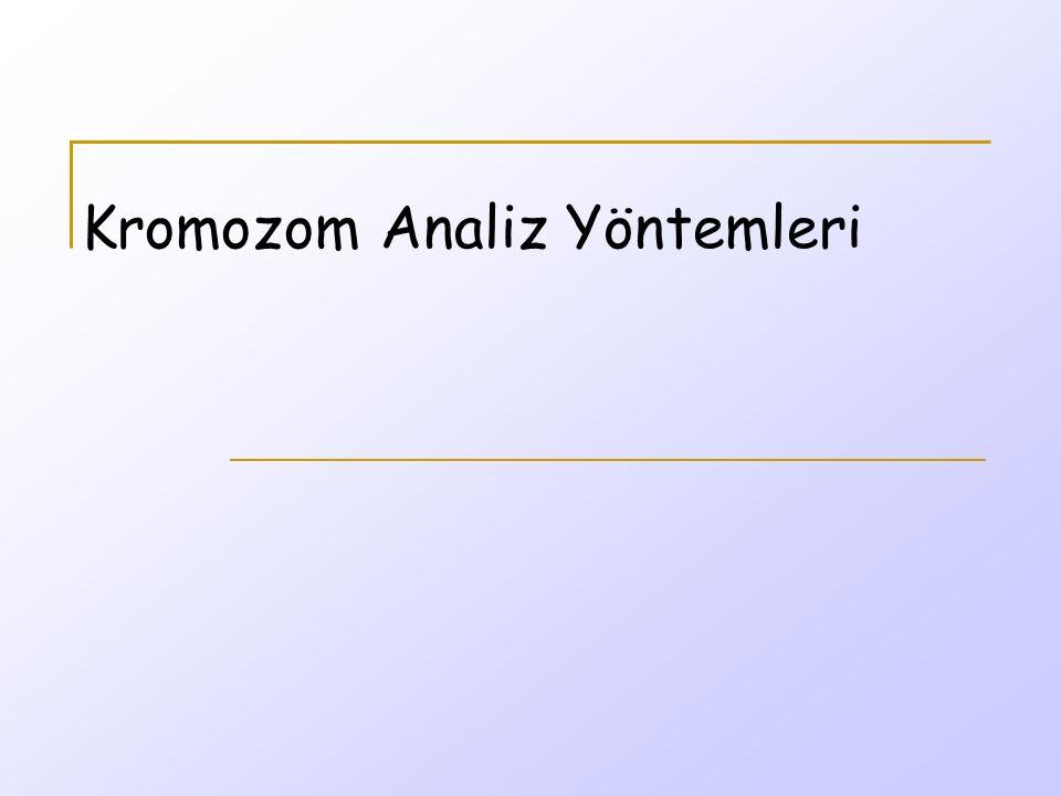 Kromozom Analiz Yöntemleri