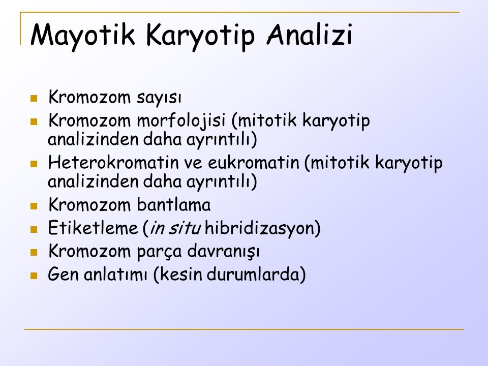 Mayotik Karyotip Analizi