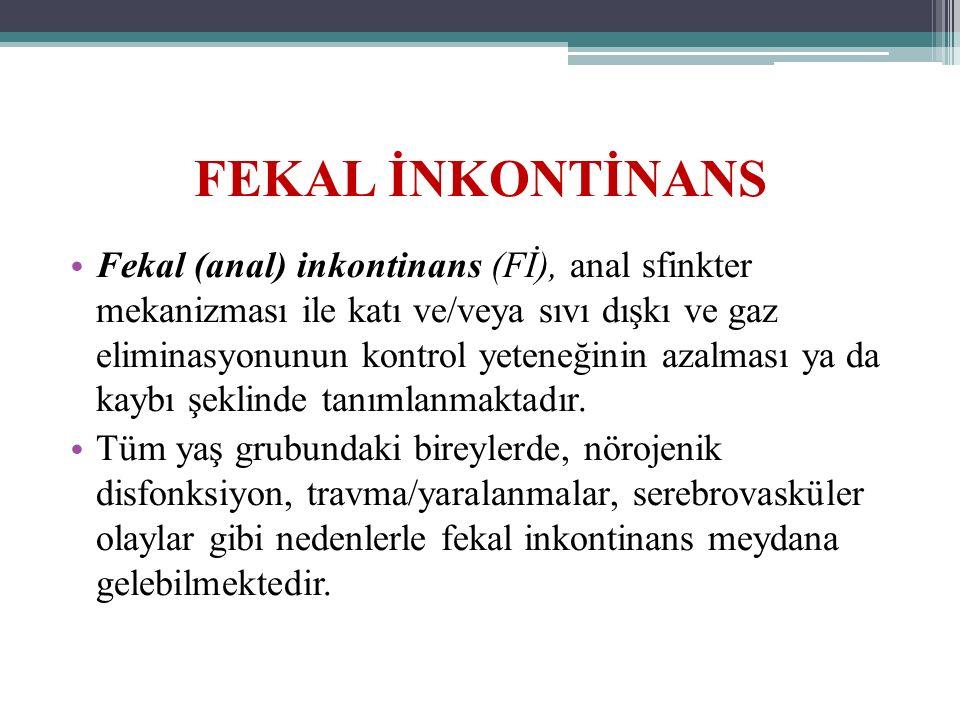 FEKAL İNKONTİNANS