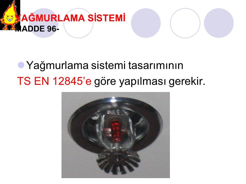YAĞMURLAMA SİSTEMİ MADDE 96-