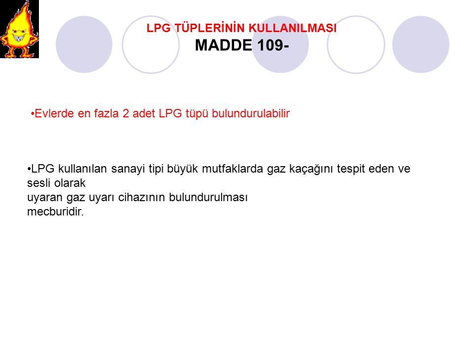 LPG TÜPLERİNİN KULLANILMASI MADDE 109-