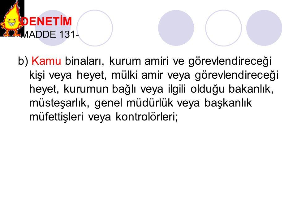 DENETİM MADDE 131-