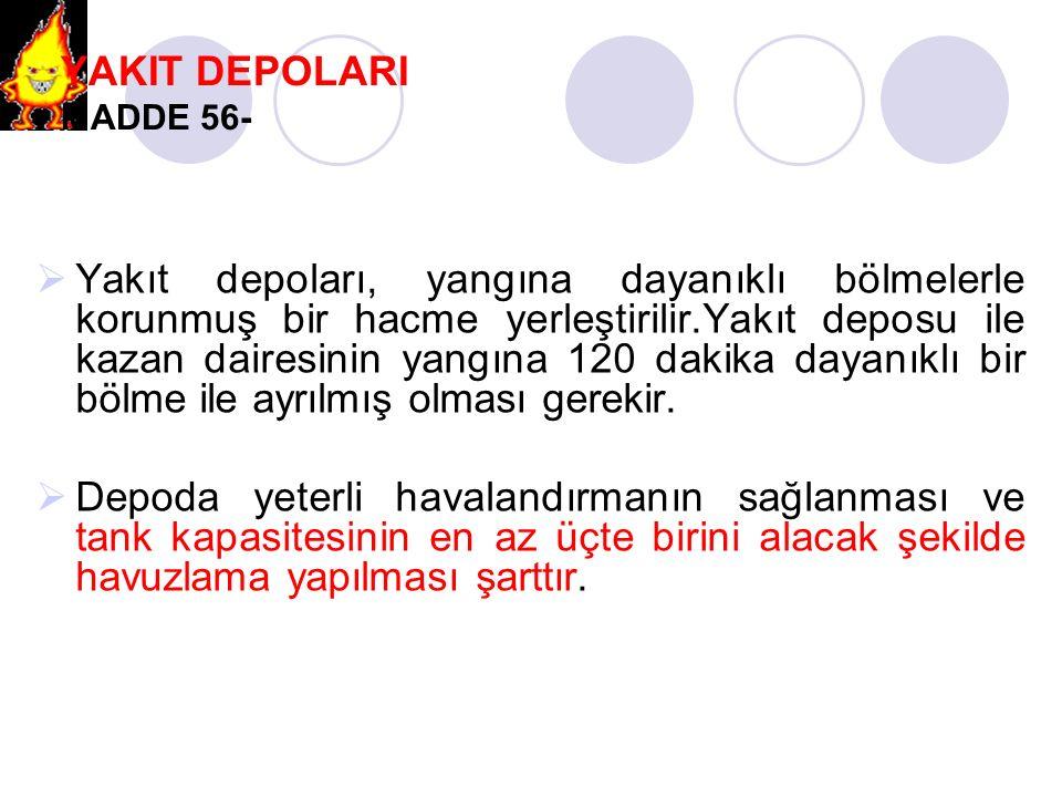 YAKIT DEPOLARI MADDE 56-