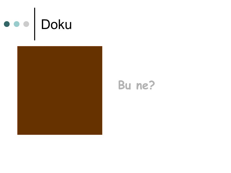 Doku Bu ne