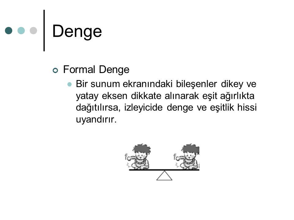 Denge Formal Denge.