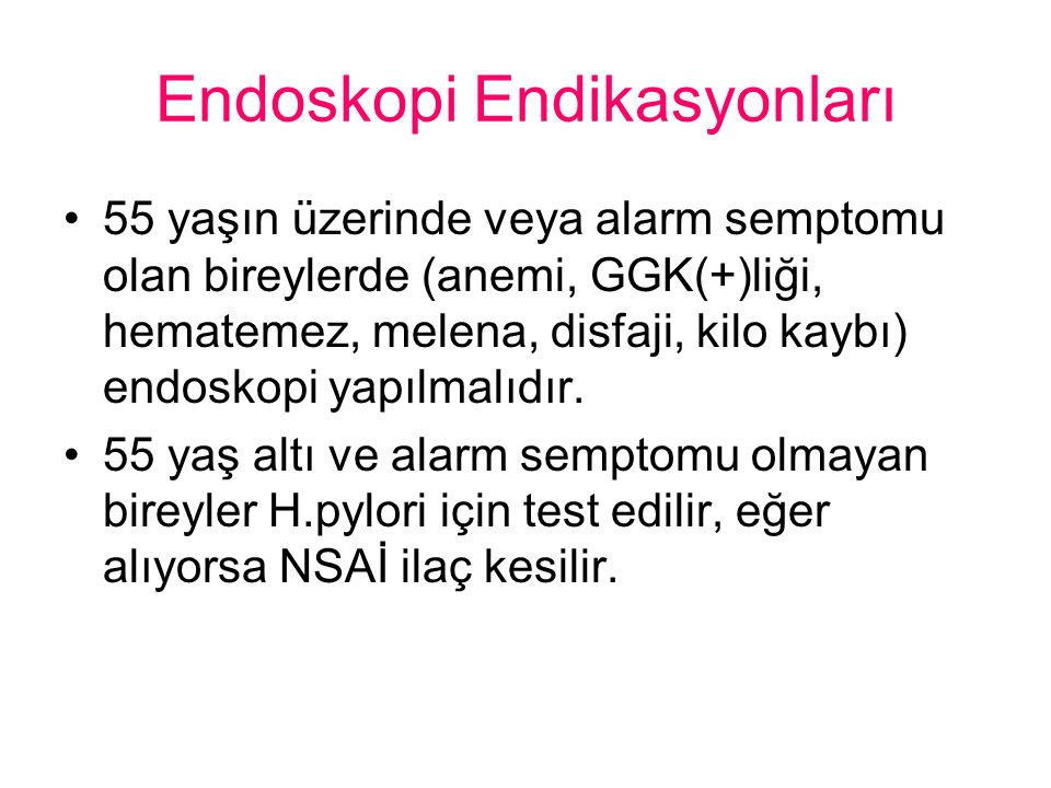 Endoskopi Endikasyonları