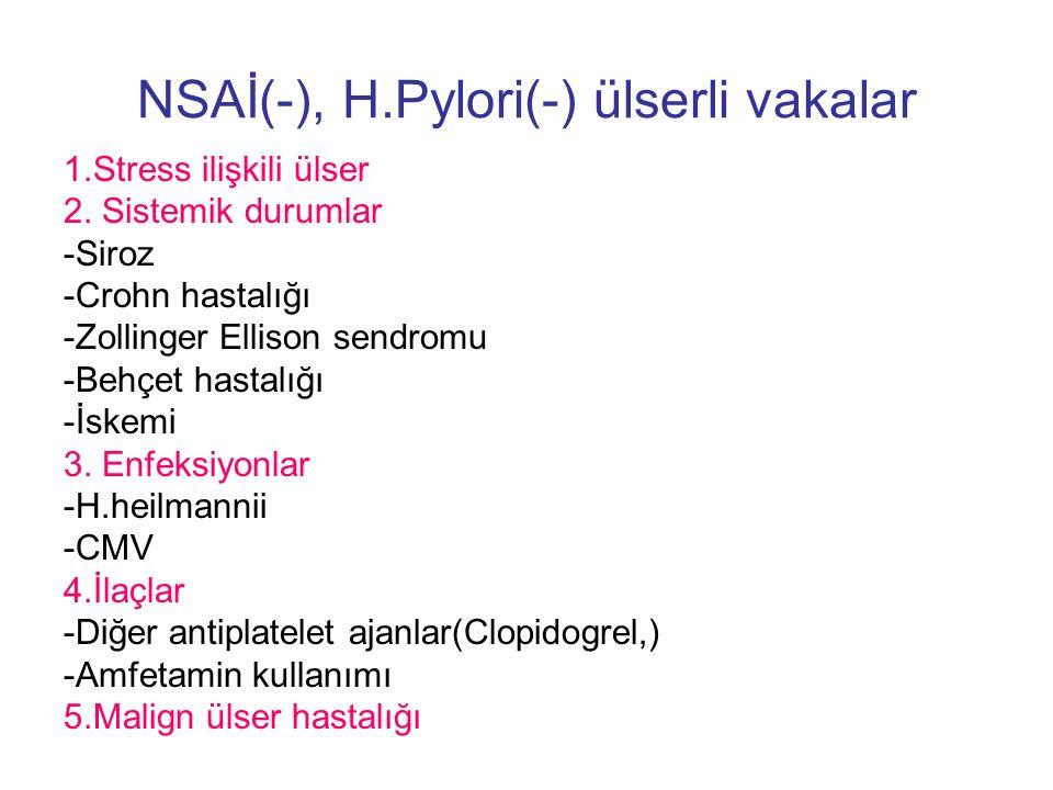 NSAİ(-), H.Pylori(-) ülserli vakalar