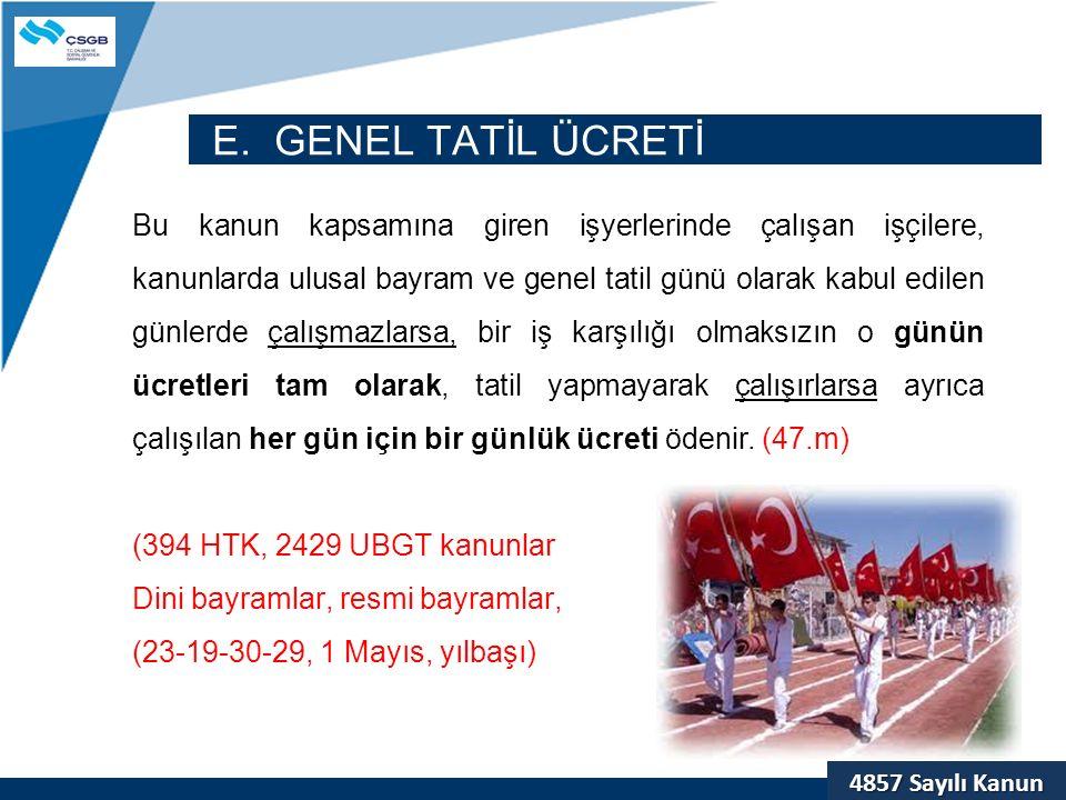 E. GENEL TATİL ÜCRETİ