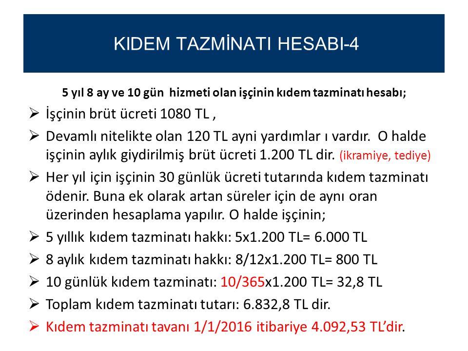 KIDEM TAZMİNATI HESABI-4