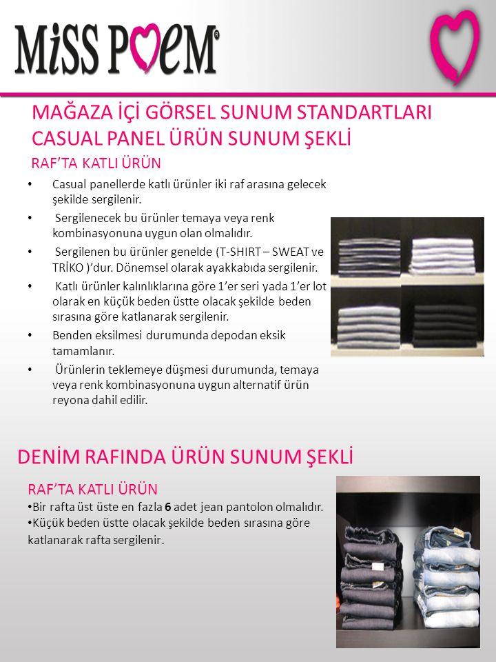 MAĞAZA İÇİ GÖRSEL SUNUM STANDARTLARI CASUAL PANEL ÜRÜN SUNUM ŞEKLİ