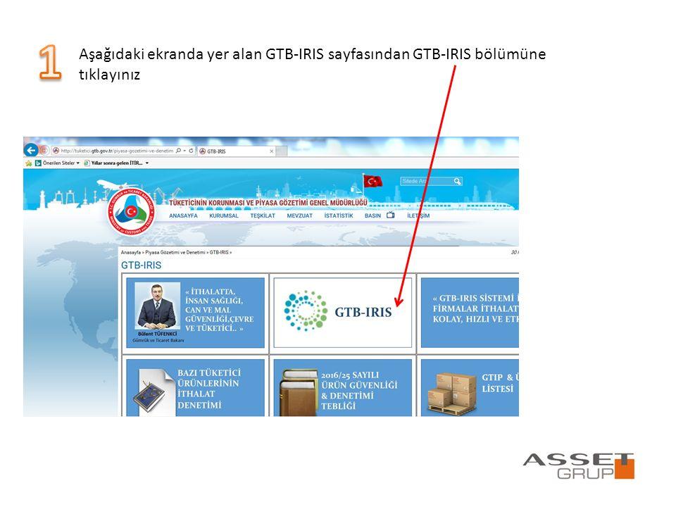 1 Aşağıdaki ekranda yer alan GTB-IRIS sayfasından GTB-IRIS bölümüne tıklayınız