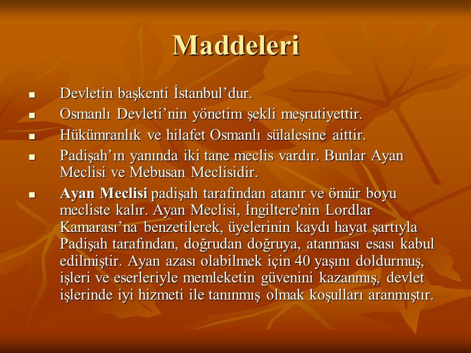 Maddeleri Devletin başkenti İstanbul'dur.