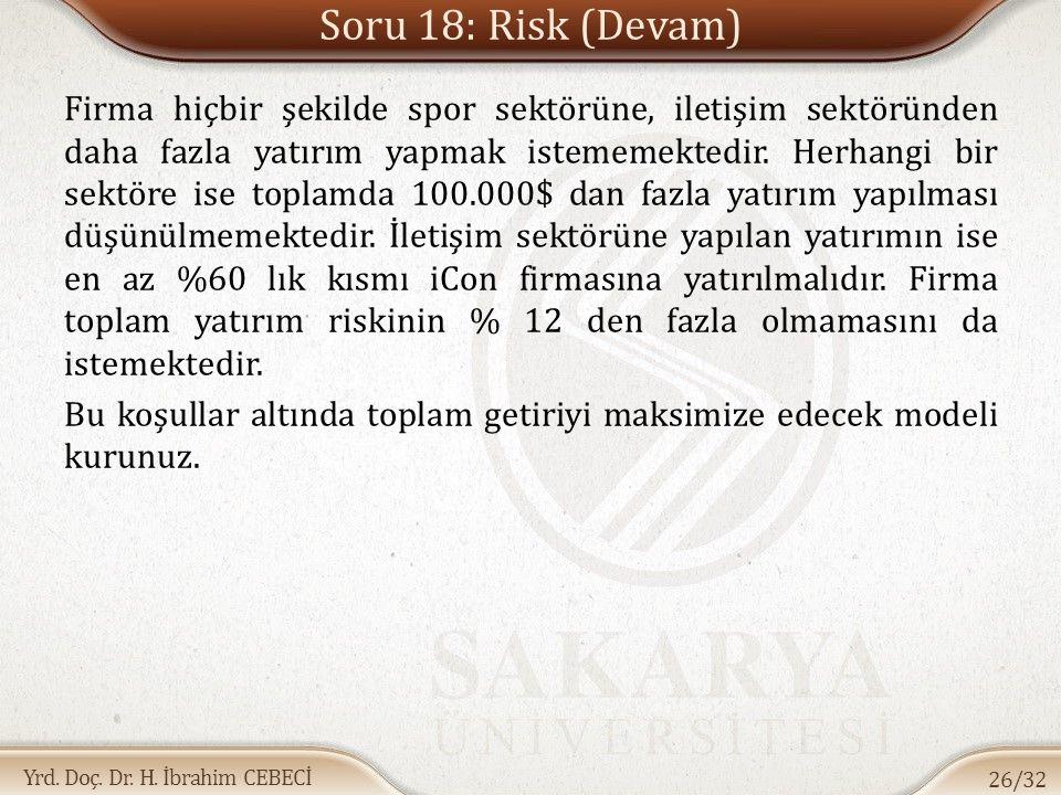 Soru 18: Risk (Devam)