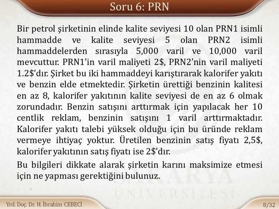 Soru 6: PRN