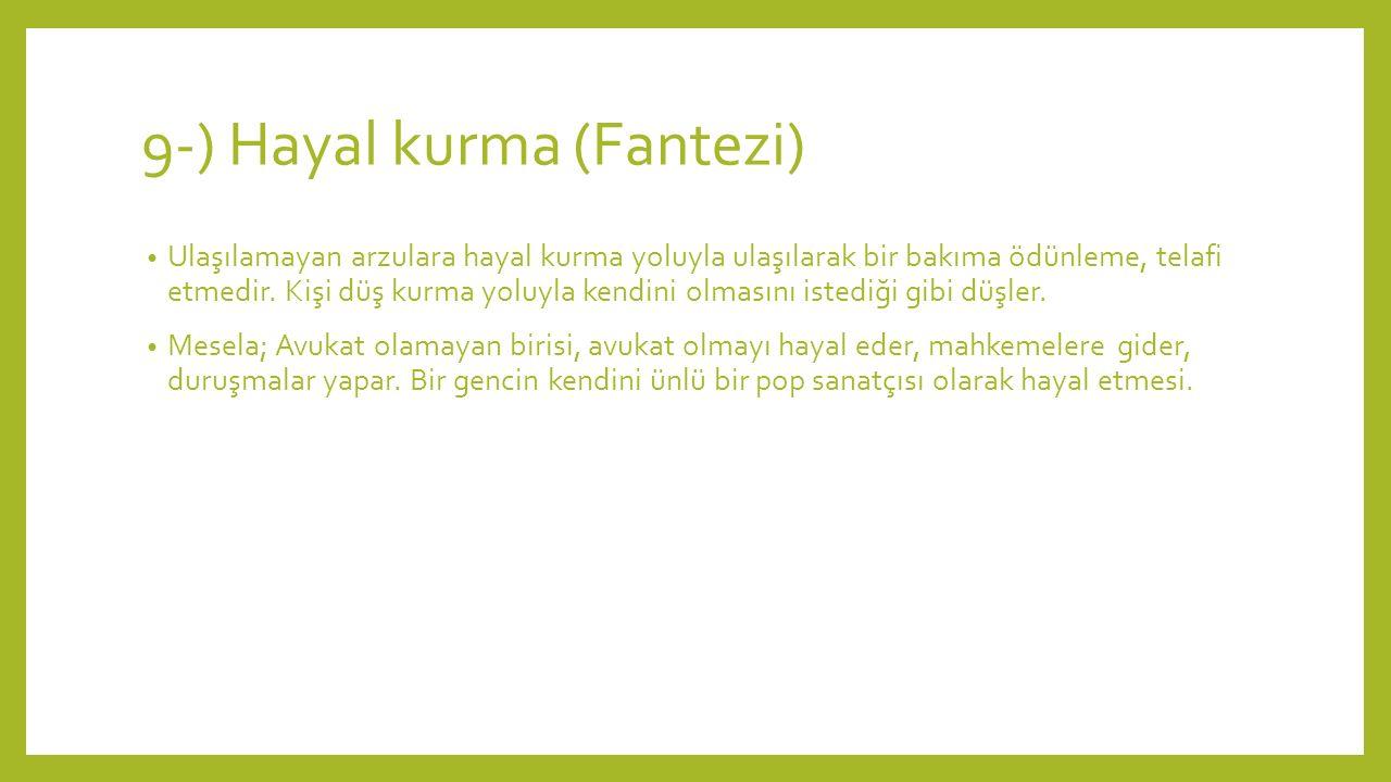 9-) Hayal kurma (Fantezi)