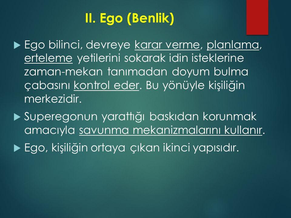 II. Ego (Benlik)