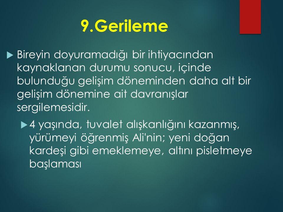 9. Gerileme