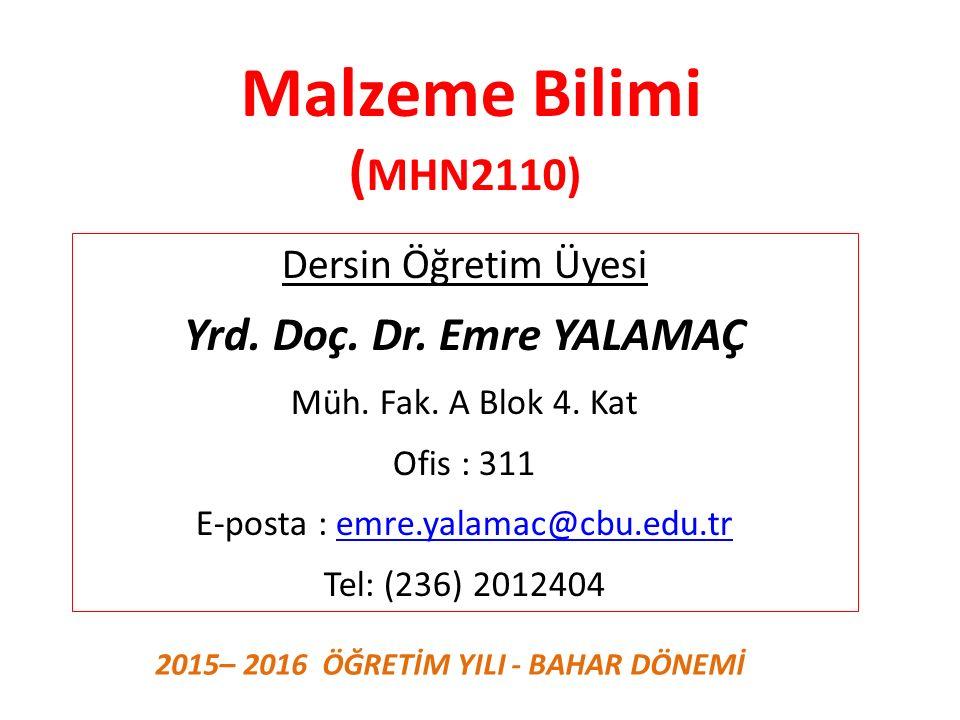 E-posta : emre.yalamac@cbu.edu.tr