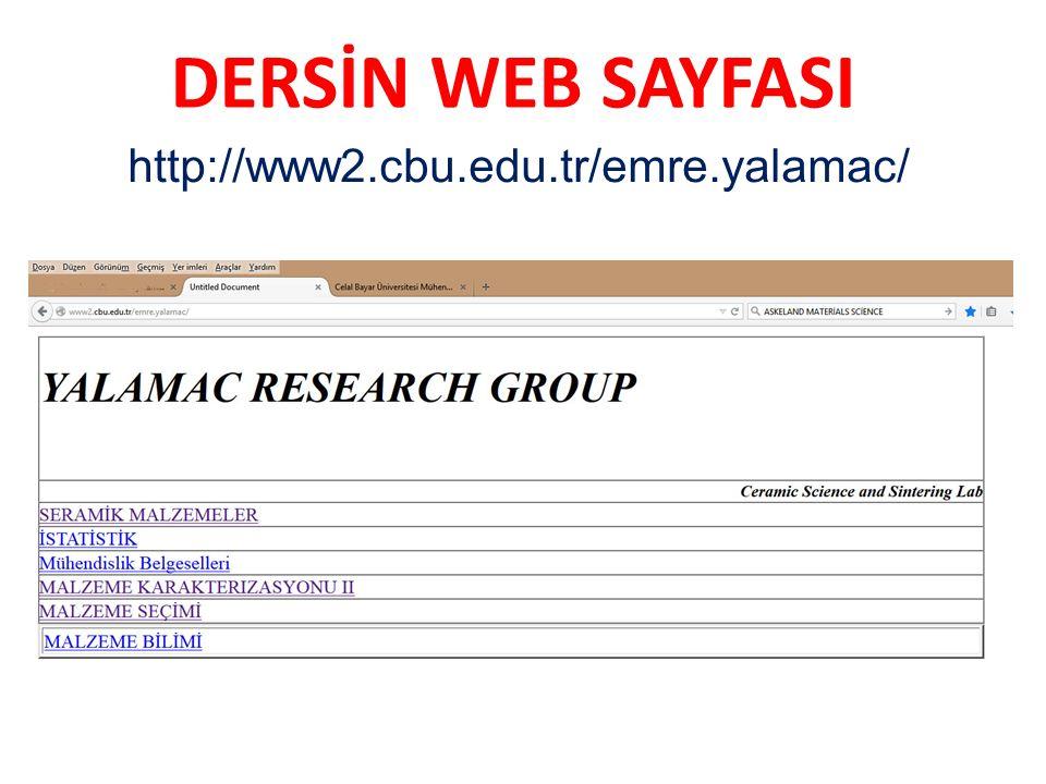 DERSİN WEB SAYFASI http://www2.cbu.edu.tr/emre.yalamac/