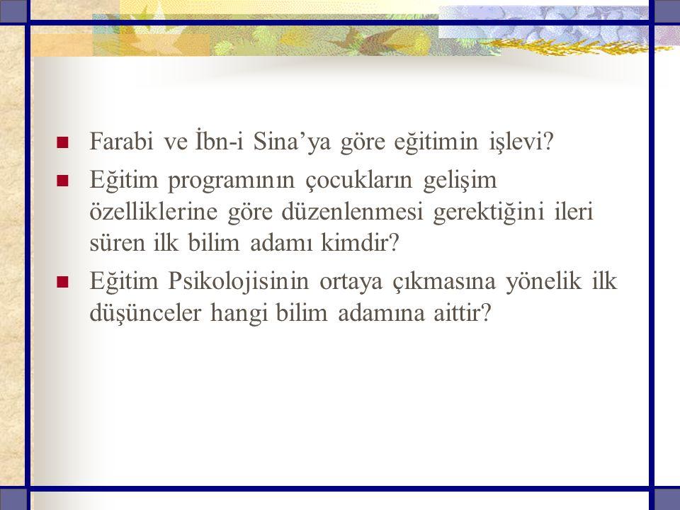 Farabi ve İbn-i Sina'ya göre eğitimin işlevi