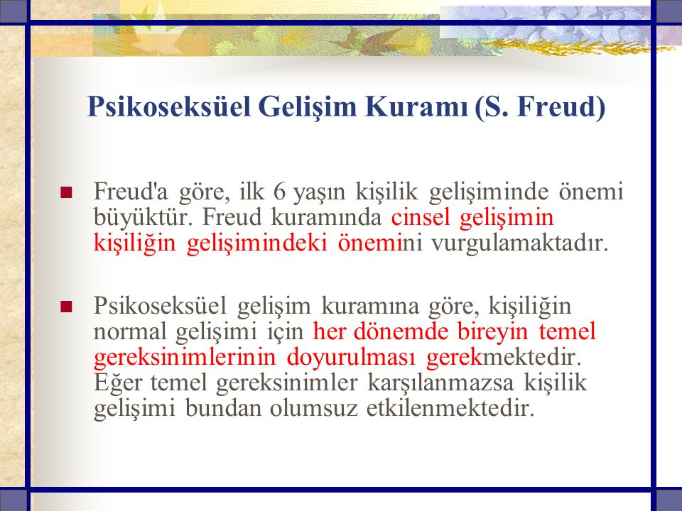 Psikoseksüel Gelişim Kuramı (S. Freud)