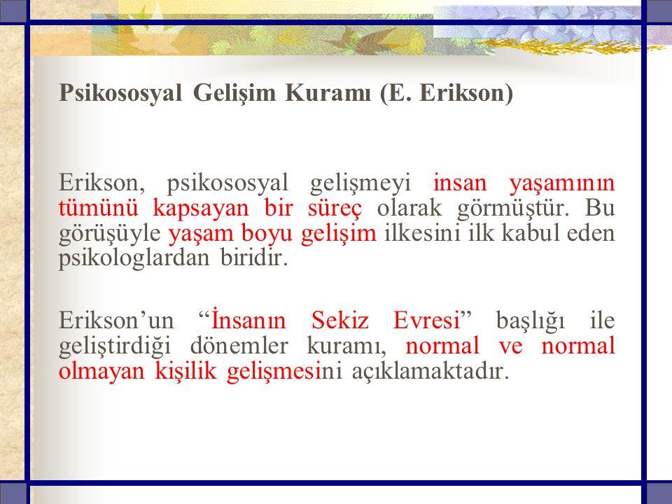 Psikososyal Gelişim Kuramı (E. Erikson)