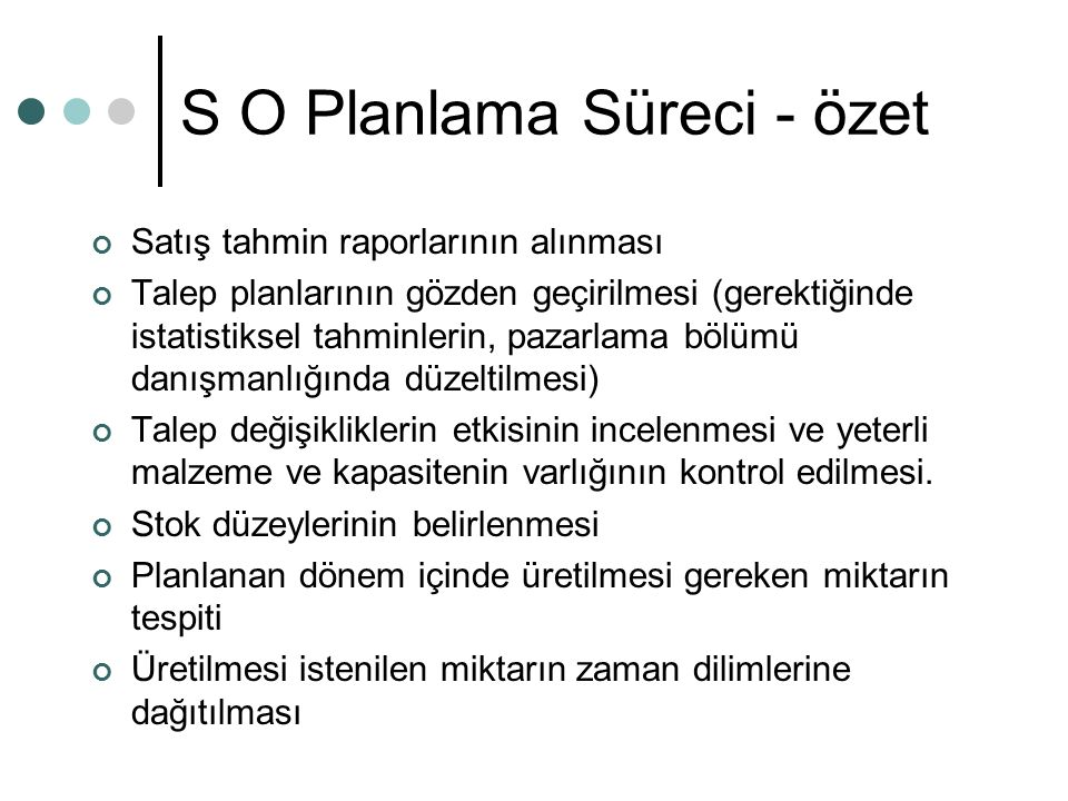 S O Planlama Süreci - özet