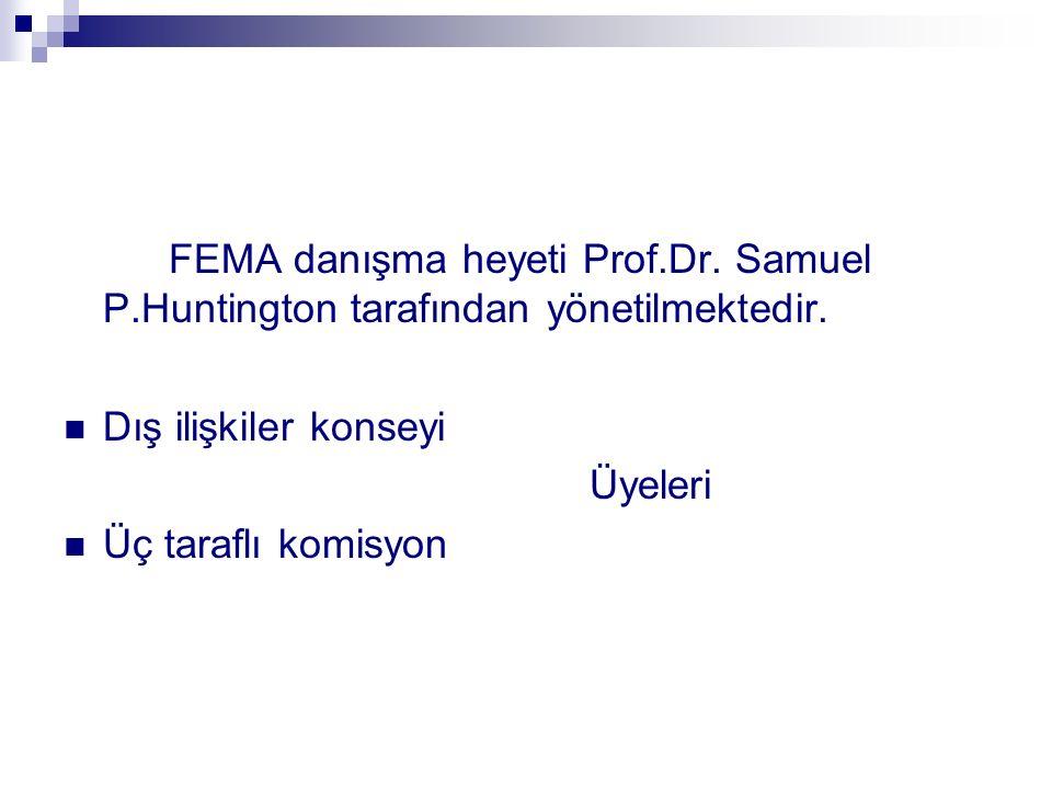 FEMA danışma heyeti Prof. Dr. Samuel P