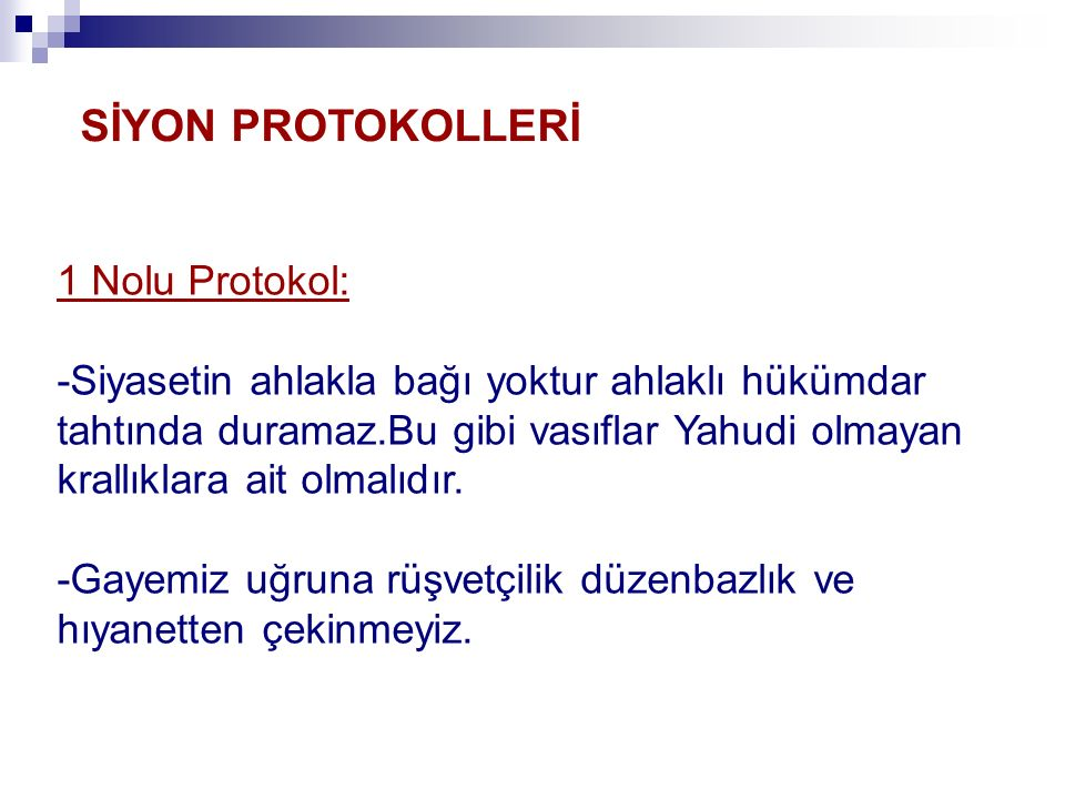 SİYON PROTOKOLLERİ 1 Nolu Protokol: