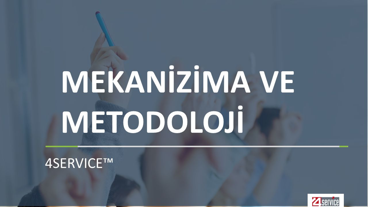 MEKANİZİMA VE METODOLOJİ