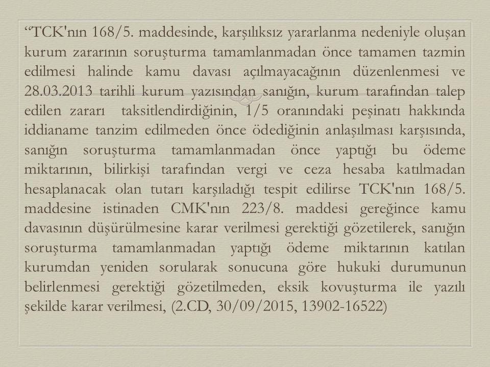TCK nın 168/5.