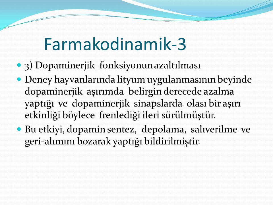 Farmakodinamik-3 3) Dopaminerjik fonksiyonun azaltılması