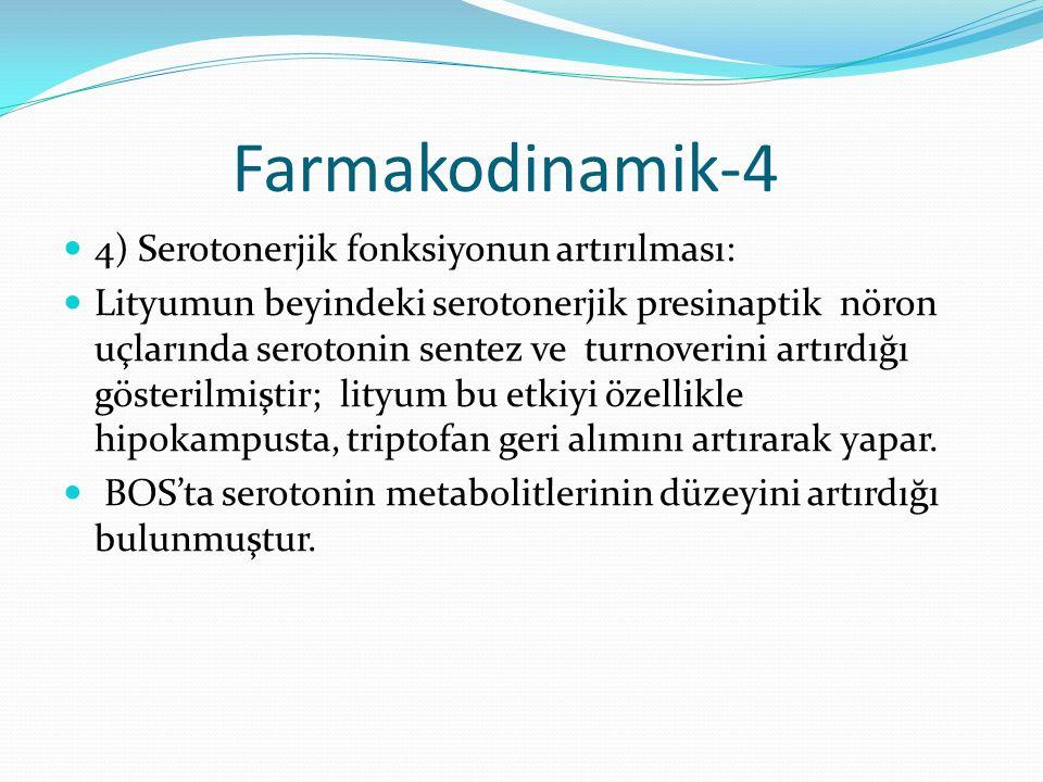 Farmakodinamik-4 4) Serotonerjik fonksiyonun artırılması: