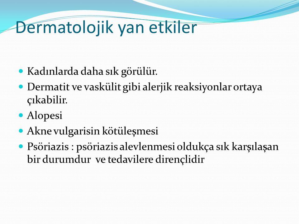 Dermatolojik yan etkiler