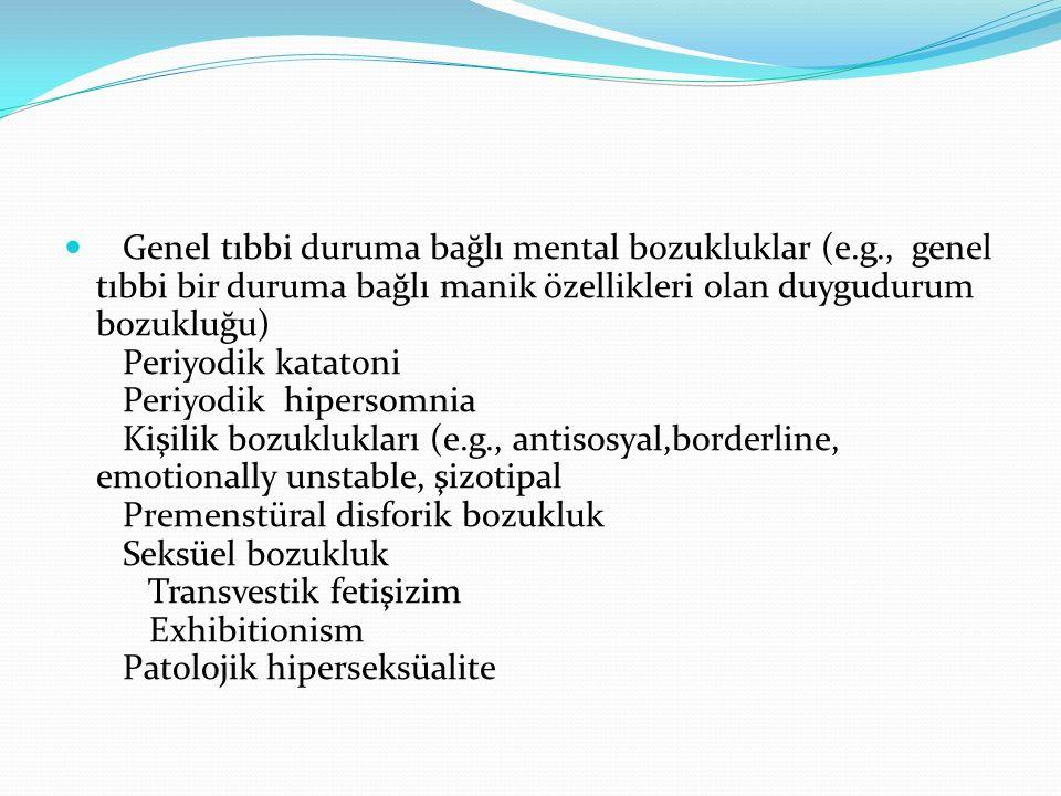 Genel tıbbi duruma bağlı mental bozukluklar (e. g