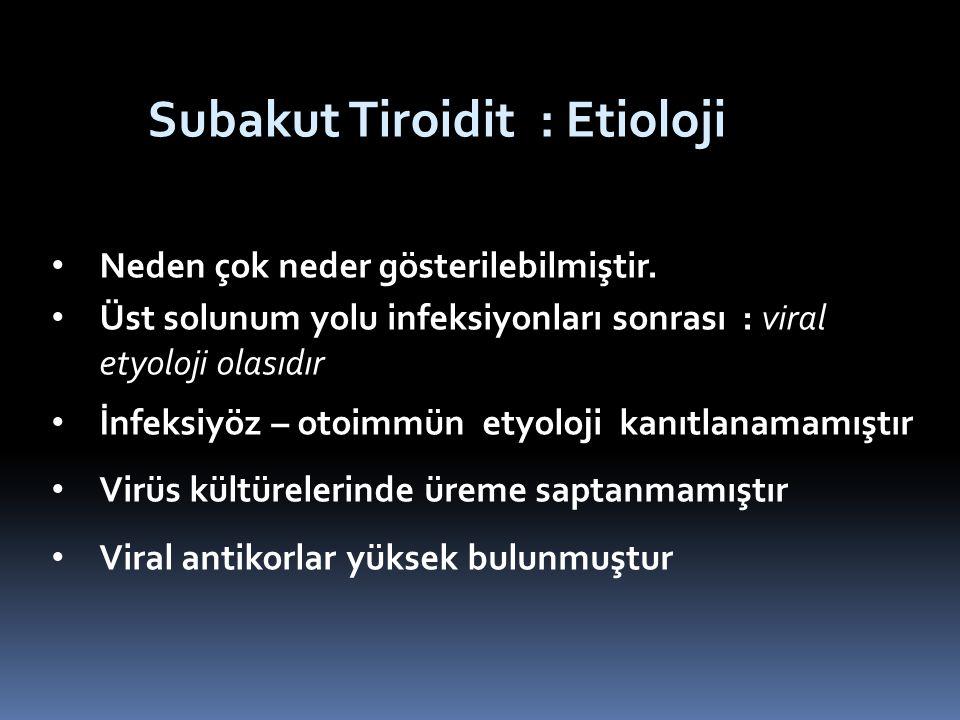 Subakut Tiroidit : Etioloji