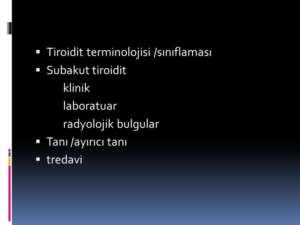 Tiroidit terminolojisi /sınıflaması