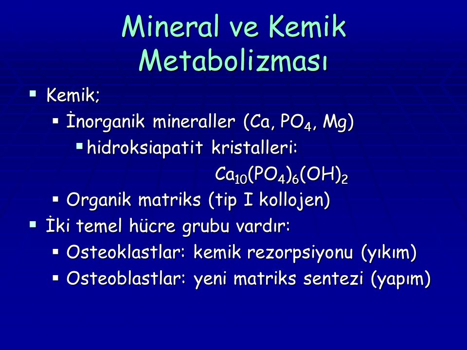 Mineral ve Kemik Metabolizması