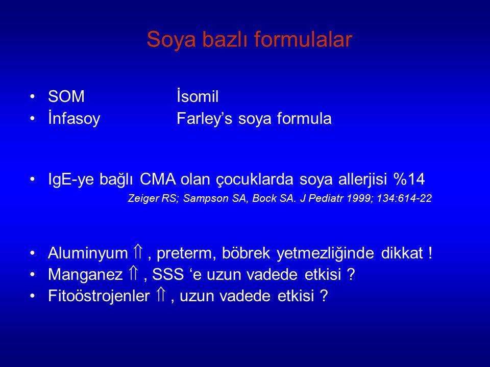 Soya bazlı formulalar SOM İsomil İnfasoy Farley's soya formula