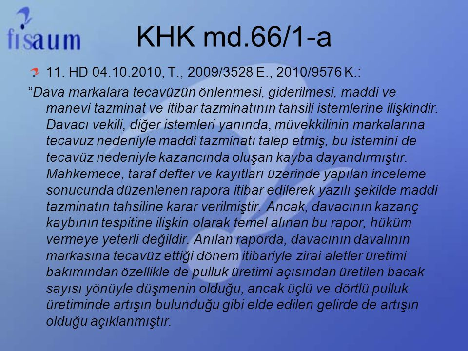 KHK md.66/1-a 11. HD 04.10.2010, T., 2009/3528 E., 2010/9576 K.: