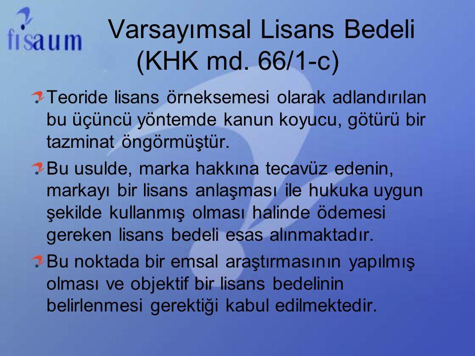 Varsayımsal Lisans Bedeli (KHK md. 66/1-c)